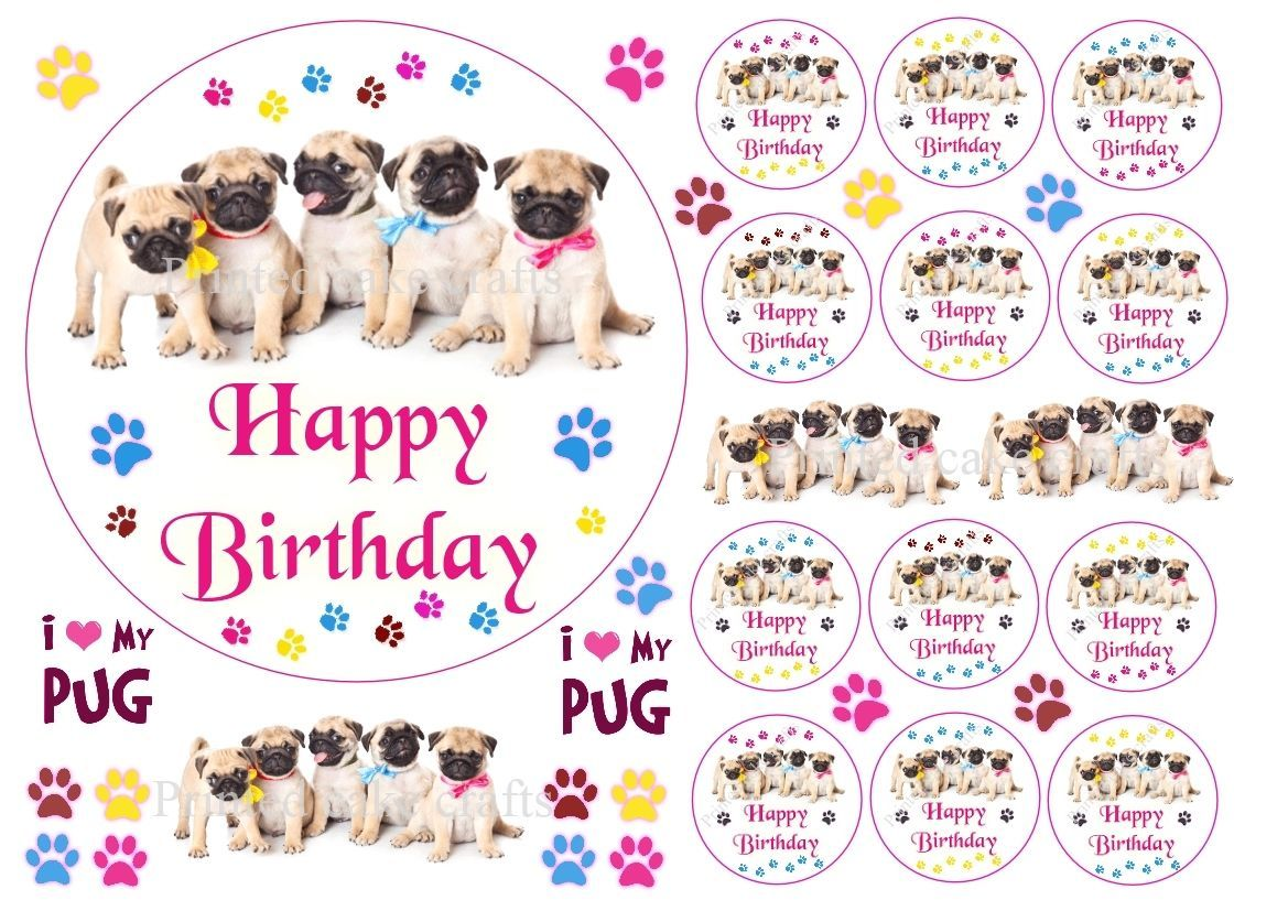 Pug Birthday Edible Cake Topper And Small Cake Toppers Available