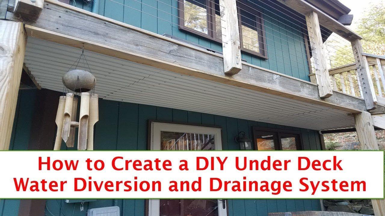Diy under deck water diversion and drainage under decks
