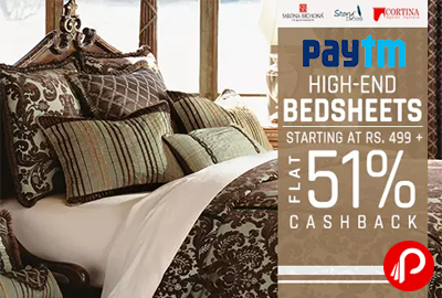 #Paytm #offers UPTO 51% #cashback on Branded #BedSheets #Cortina, #SalonaBichona, Story@home, #Vorhang Coupon Code – HOME51 http://www.paisebachaoindia.com/get-upto-51-cashback-on-bedsheets-paytm/