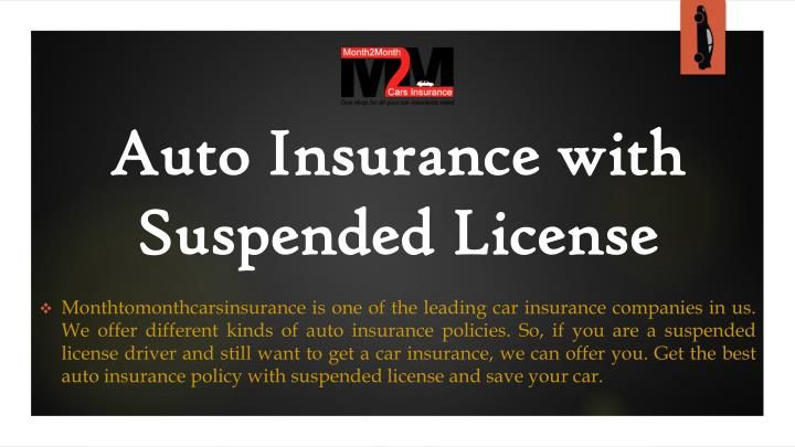 Get car insurance with suspended license with most
