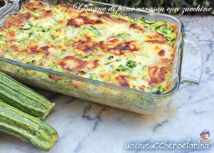 Lasagne Di Pane Carasau Con Zucchine Ricette Pane