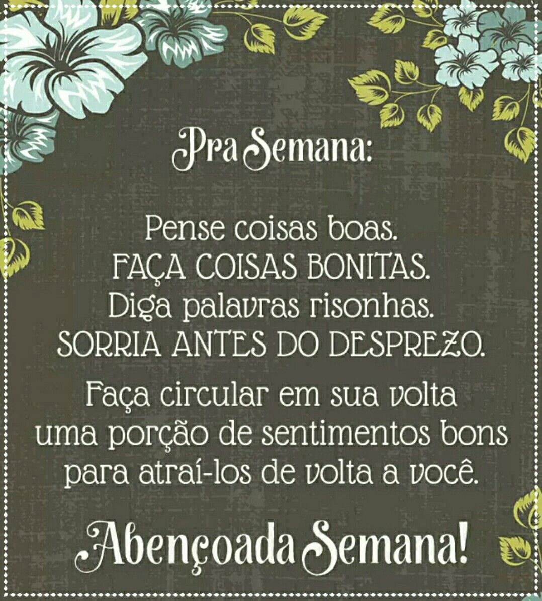 Boa semana!! :)   Frases e mensagens, Frase do dia, Frases especiais