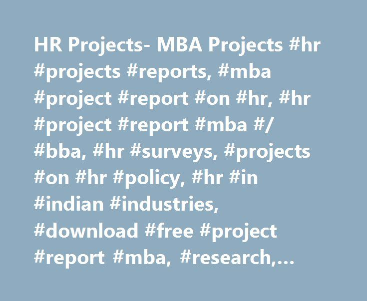 HR Projects- MBA Projects #hr #projects #reports, #mba #project - hr report