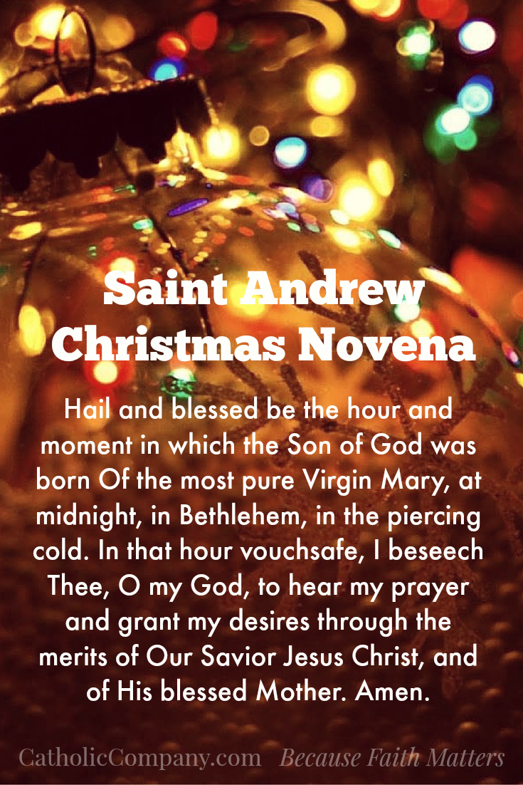 st andrew christmas novena prayer this was my mothers christmas tradition handed down over the years i never knew it was attributed to st andrew - Christmas Novena