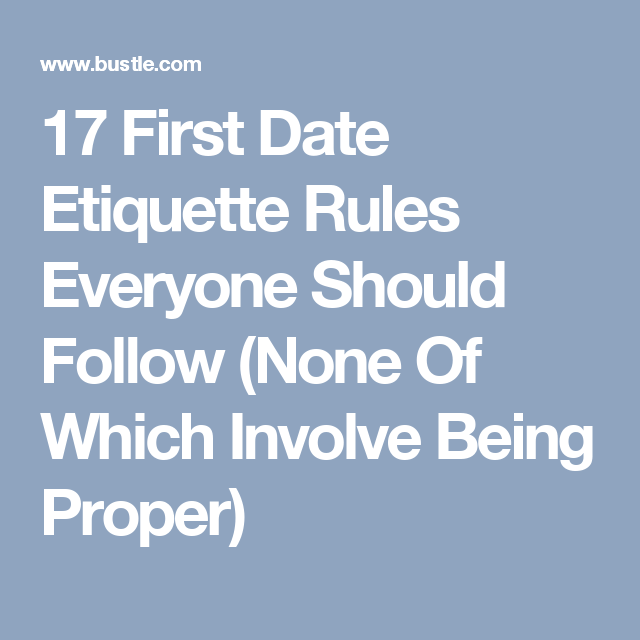 Dating Etiquette And Rules To Follow