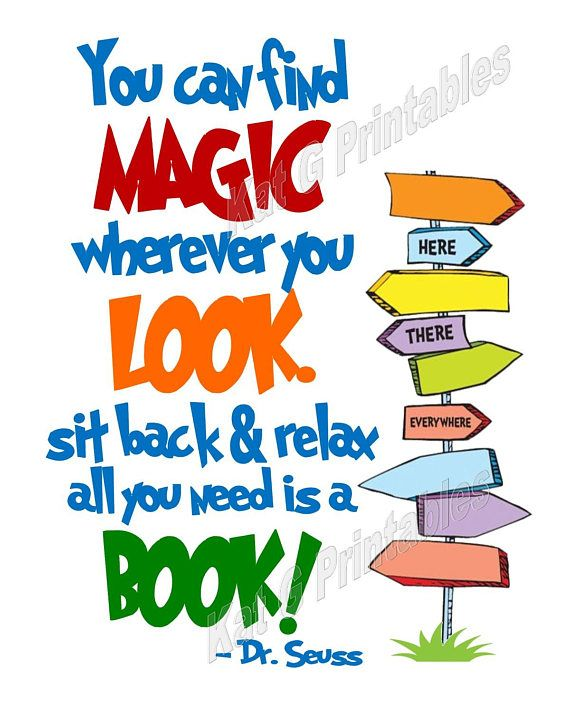 Image result for dr seuss you can find magic wherever you look