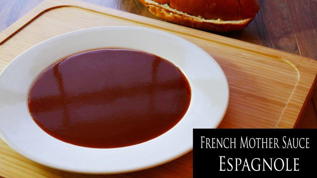 Recipe Espagnole Sauce