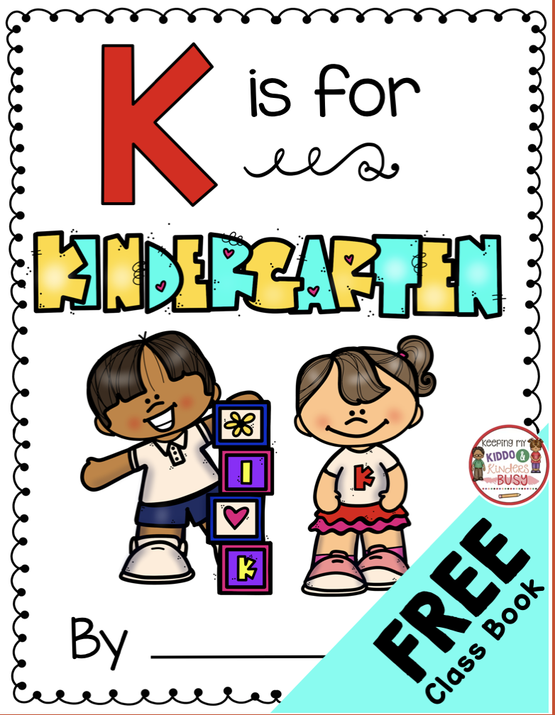 K is for Kindergarten! — Keeping My Kiddo Busy