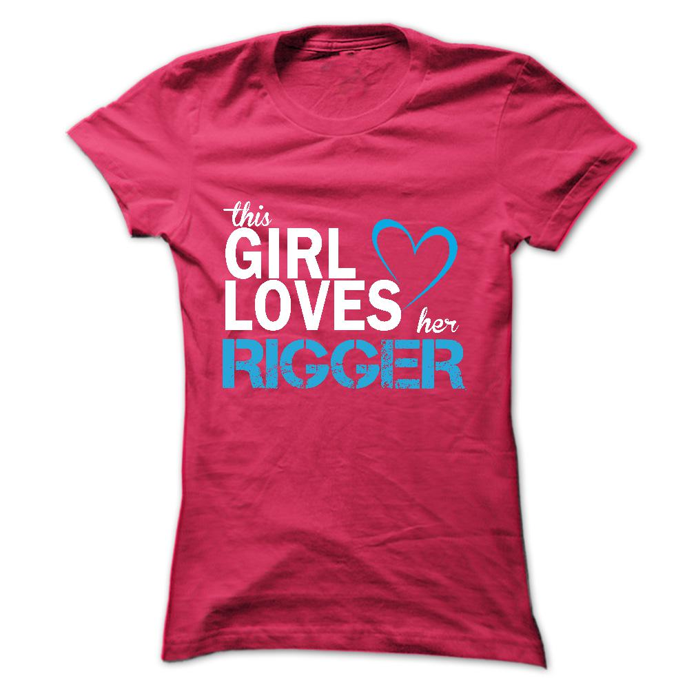 This girl love her RIGGER T Shirt, Hoodie, Sweatshirts - t shirt design #Clothing #Polo