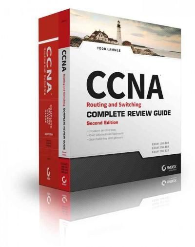 Ccna Routing and Switching Complete Certification Kit: Exams 100-105, 200-105, 200-125