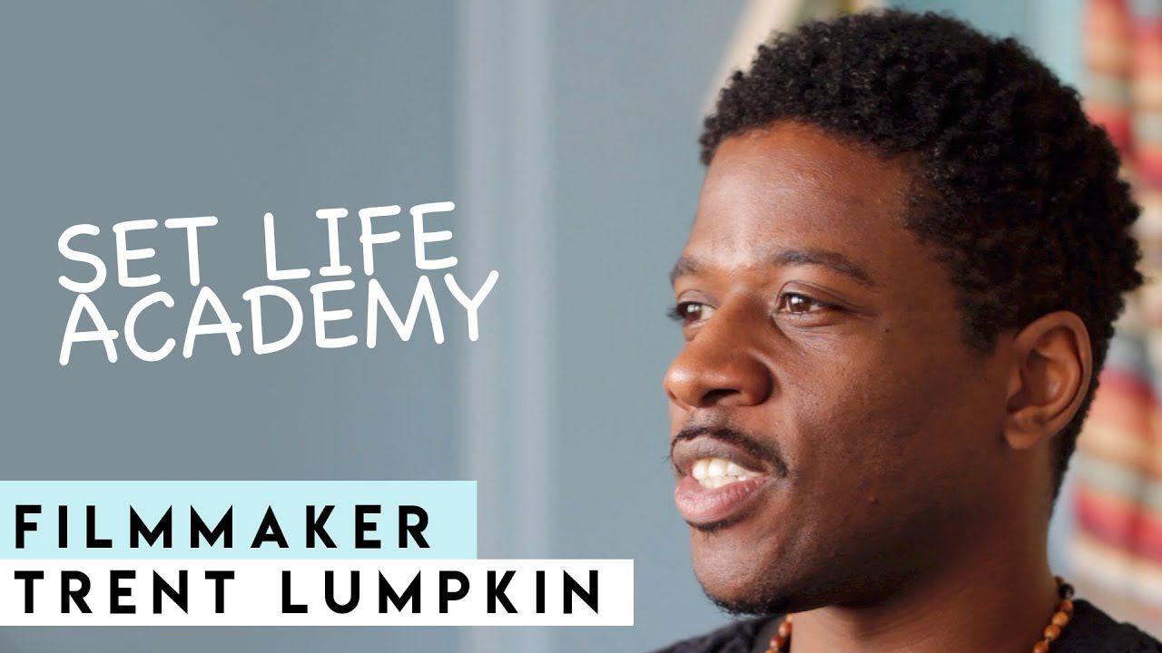 Filmmaker trent lumpkin on set life academy on set