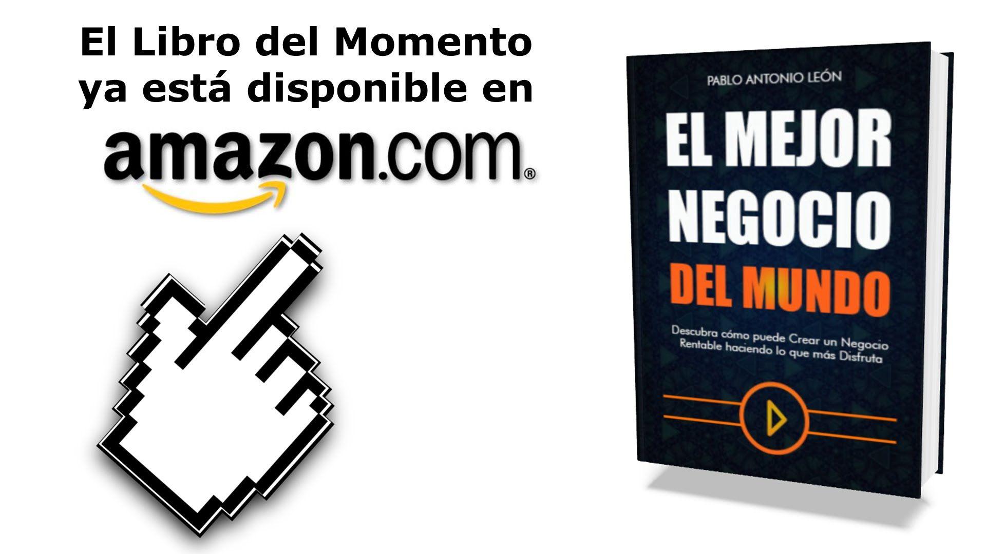 El Mejor Negocio del Mundo ya está disponible en Amazon.com