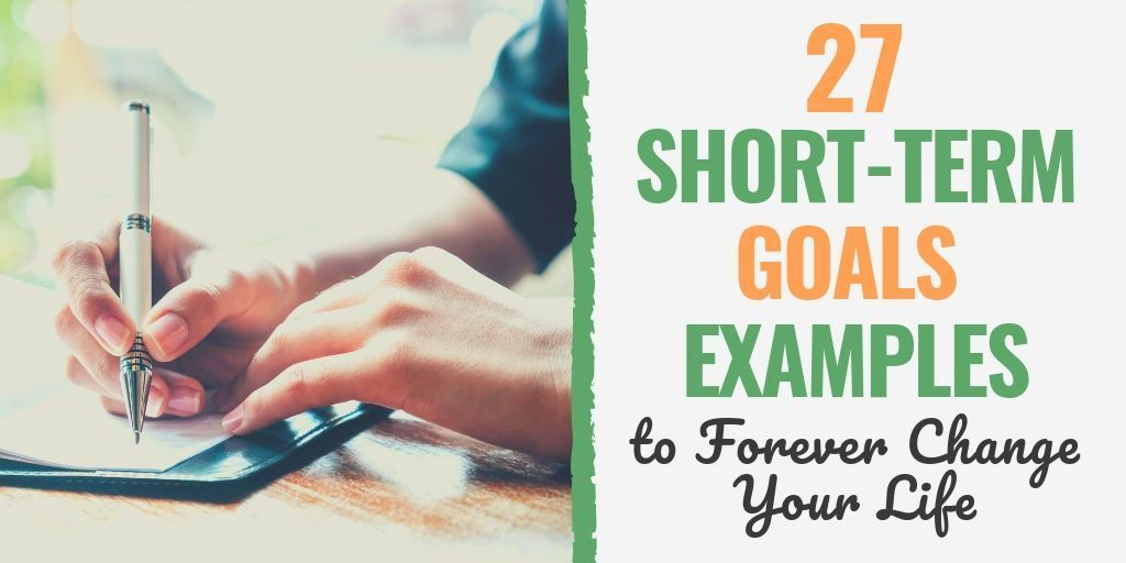 27 ShortTerm Goals Examples to Help You Succeed Today