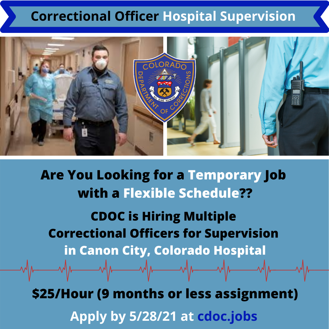 Cdoc Jobs Hospitalworker Correctionalofficer Security Temporaryjobs In 2021 Temporary Jobs Department Of Corrections Career Opportunities