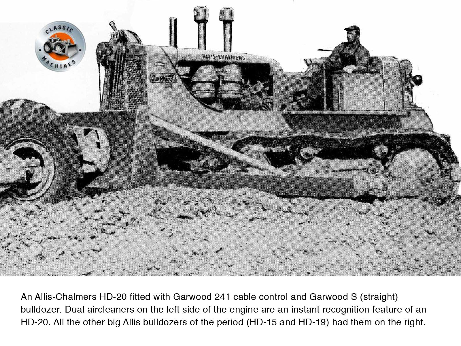 An Allis-Chalmers HD-20 fitted with Garwood S bulldozer