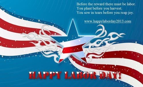 Sms Wishes Poetry Labour Day 2014 Quotes And Sayings Labor Day Quotes Happy Labor Day Labour Day Wishes