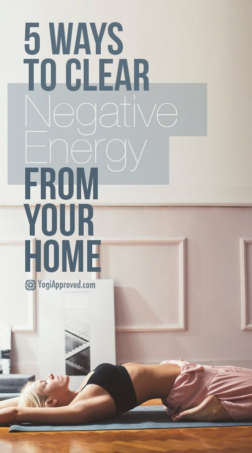 5 Ways to Clear Negative Energy from Your Home