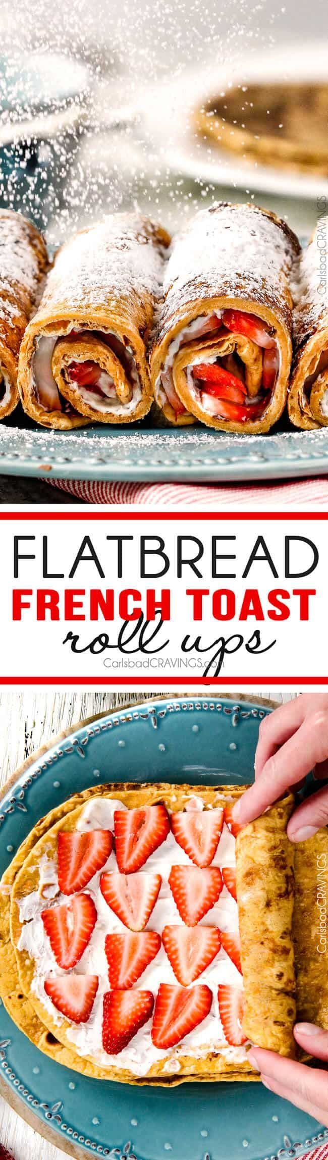 Flatbread French Toast Roll Ups or French Toast Pinwheels - Carlsbad Cravings #frenchtoastrollups