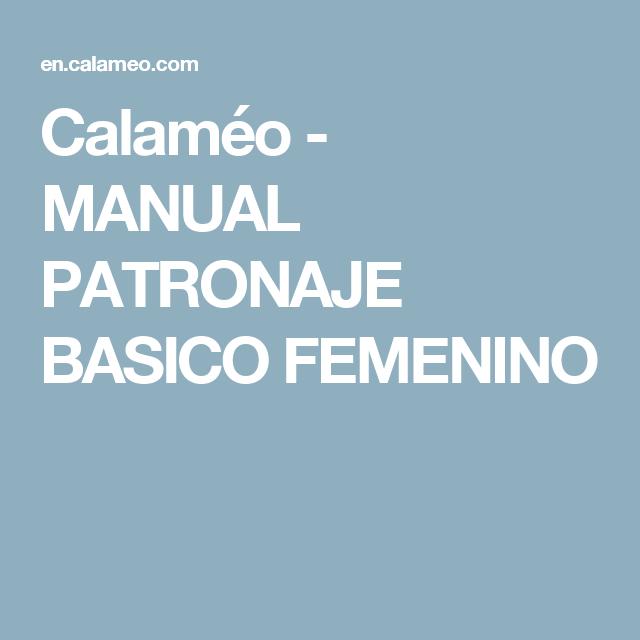 Calaméo - MANUAL PATRONAJE BASICO FEMENINO
