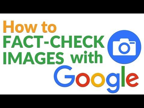 How To Fact Check With Google Reverse Image Search With Images