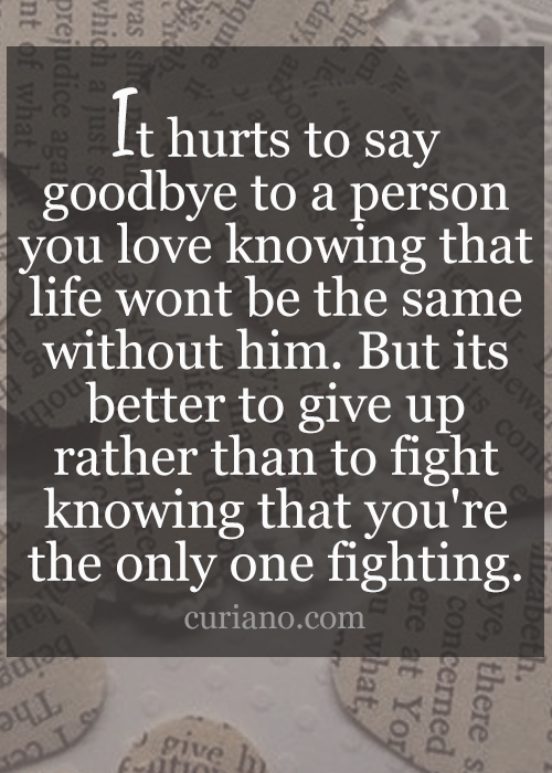 Giving Up On Love Quotes Fascinating Curiano Quotes Life Quote Love Quotes Life Quotes Live Life