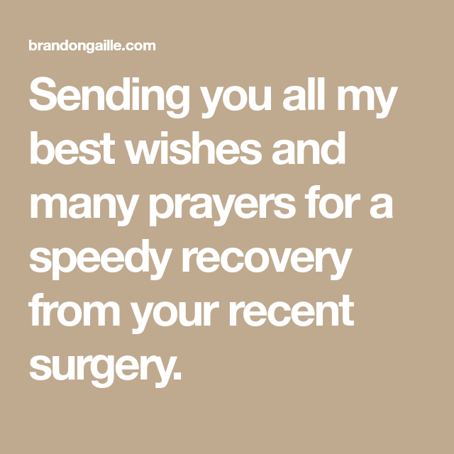 23 get well soon messages after surgery cards pinterest