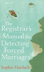 Registrars manual for detecting forced marriages Sophie Hardach