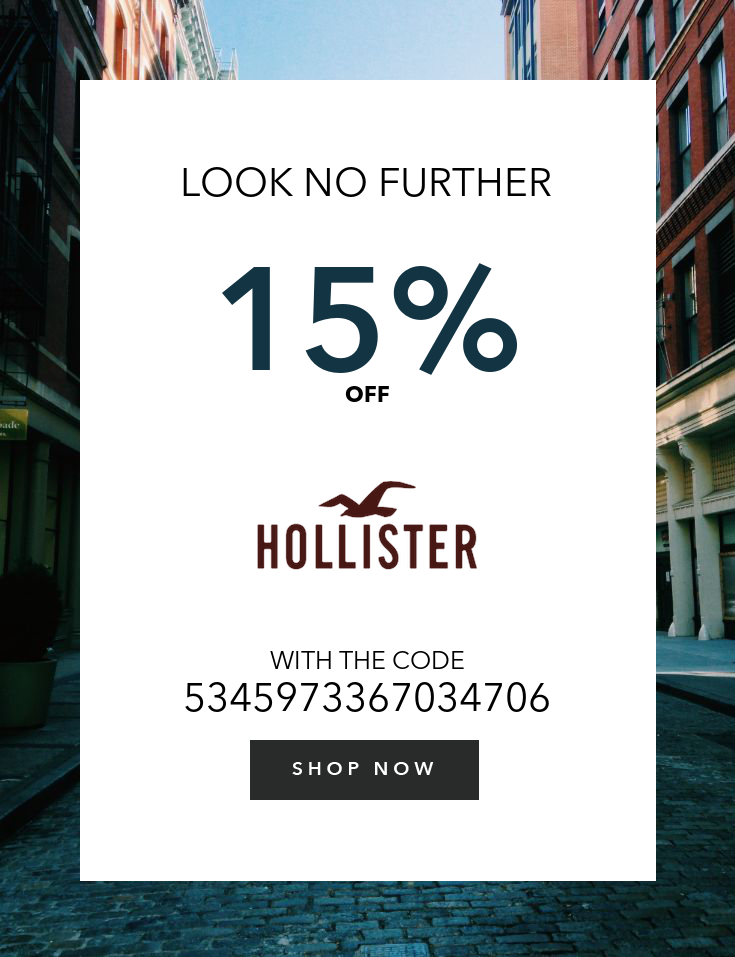 25% off everything at Hollister, or online via promo code 31296 (11/21/2016)