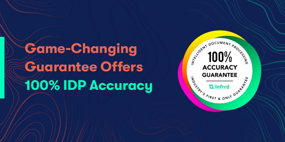 Game-Changing Guarantee Offers 100% IDP Accuracy1
