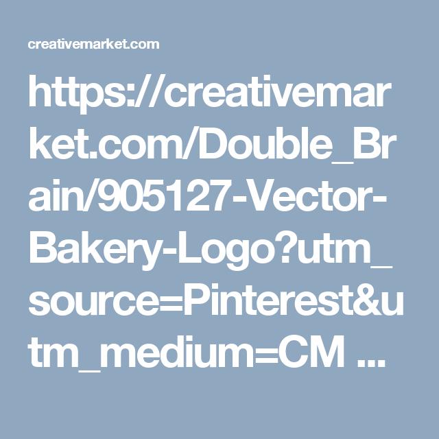 https://creativemarket.com/Double_Brain/905127-Vector-Bakery-Logo?utm_source=Pinterest&utm_medium=CM Social Share&utm_campaign=Product Social Share&utm_content=Vector Bakery Logo ~ Icons on Creative Market
