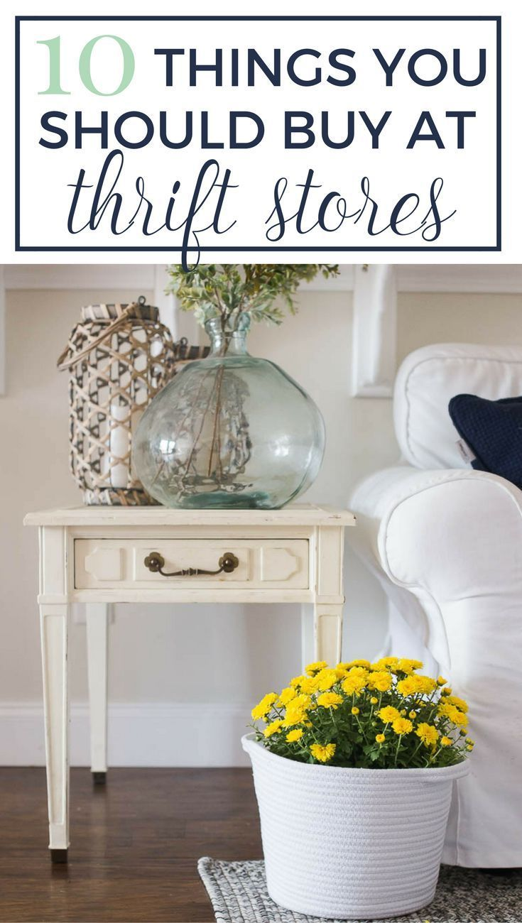 10 Things To Buy At Thrift Stores That Will Make Your Home Look Like A Million Bucks Decorating On A Budget Store Decor Home Decor