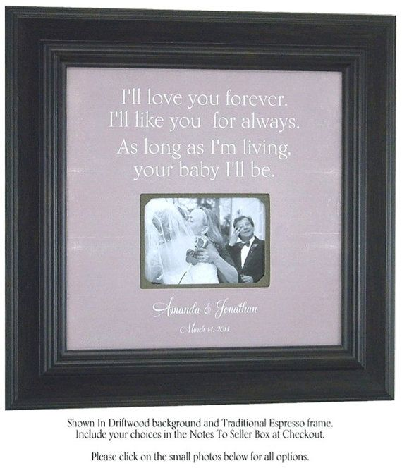 Unique Parent Wedding Gift Ideas: I'll LOVE YOU FOREVER I'll Like You For By