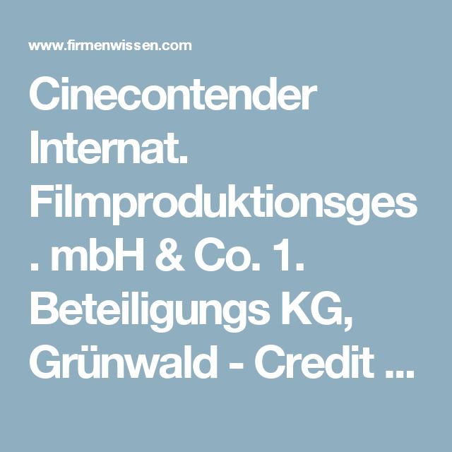 Cinecontender Internat. Filmproduktionsges. mbH & Co. 1. Beteiligungs KG, Grünwald - Credit Report