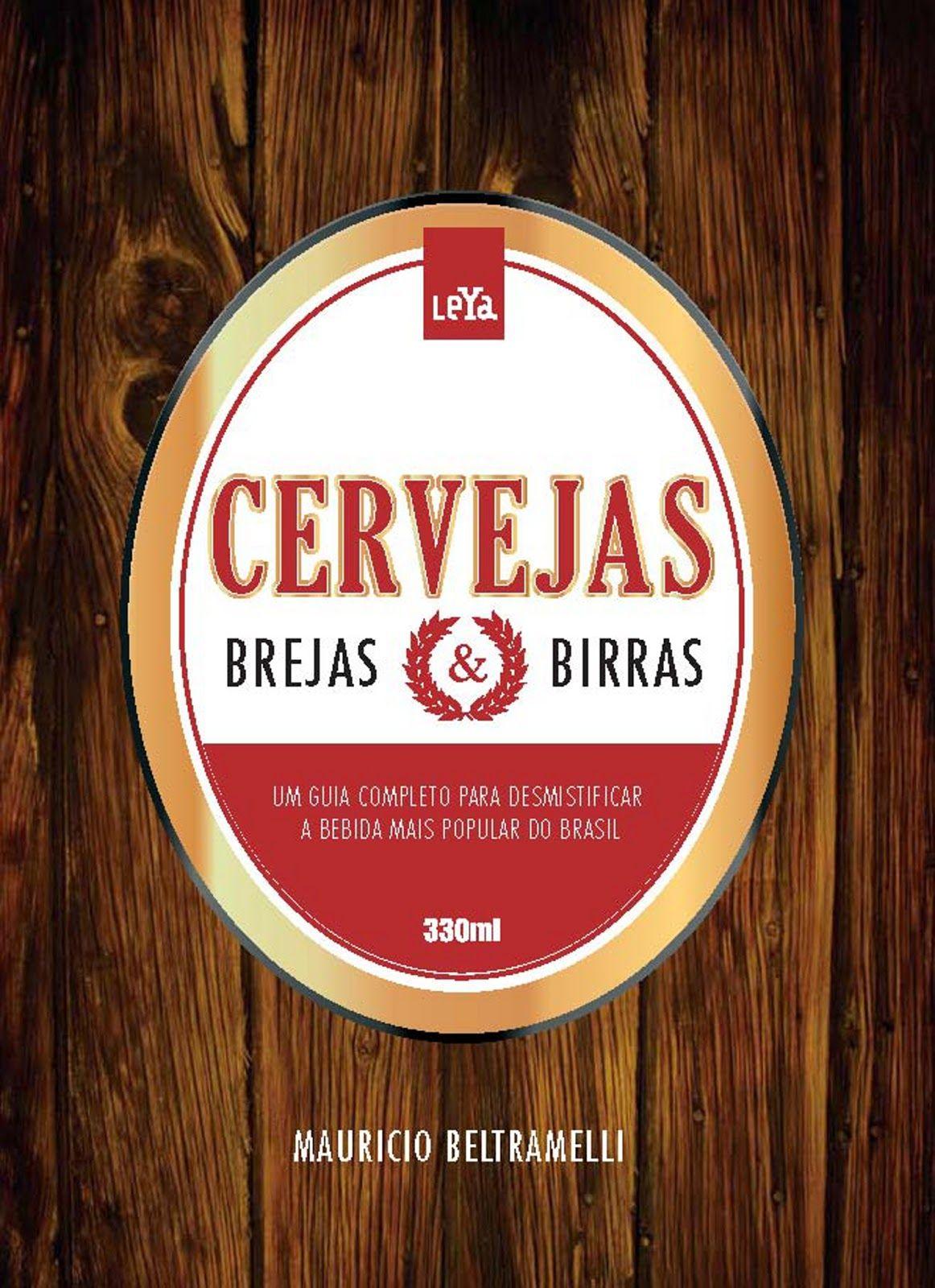 """Mauricio Beltramelli, criador do site Brejas e proprietário do Bar Brejas, lançará em novembro, pela editora LeYa """"Cervejas, Brejas & Birras"""" - Um guia para desmistificar a bebida mais popular do mundo""""  Tudo sobre os mais de 100 tipos de cerveja existentes no mundo, por meio de uma linguagem simples e divertida, como numa conversa de amigos entre um chope e outro.Nº de páginas: 320 Preço: R$ 49,90"""
