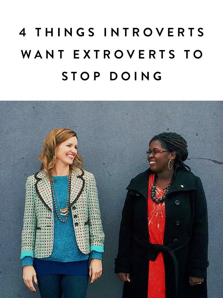 4 Things Introverts Want Extroverts to Stop Doing  via @PureWow