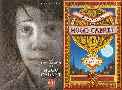 La Invención De Hugo Cabret De Brian Selznick Libro De Aventuras Libro Ilustrado Invenciones
