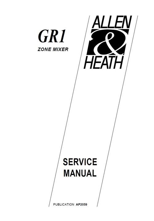 Allen & Heath GR-1 zone mixer , Original Service Manual