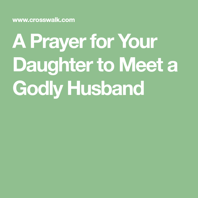 Prayer for a daughter to find a husband