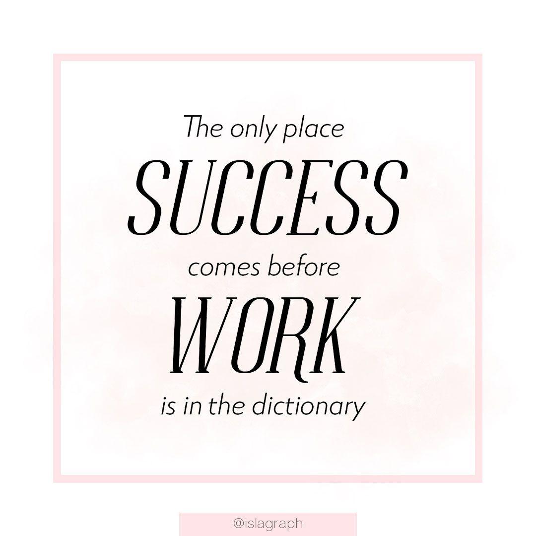 La Seule Place Ou Le Succes Arrive Avant Le Travail C Est Dans Le Dictionnaire Blog Social Media Instagram Social Media
