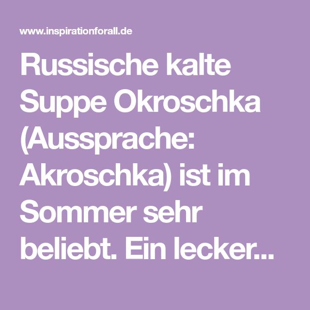 Okroschka – leckeres Rezept für russische kalte Suppe