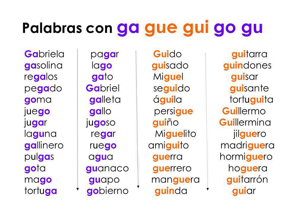 Los Exploradores Del Peralworld Ga Go Gu Gue Gui Güe Güi Lectura De Palabras Palabras Con Gue Gui Como Enseñar A Leer