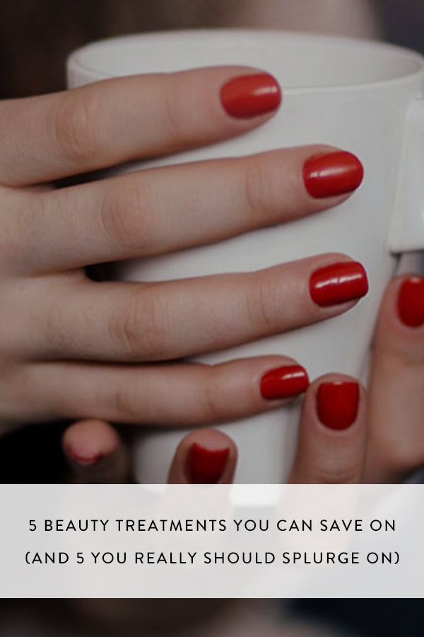 5 beauty treatments you can save on and 5 you really should splurge heres a quick rundown on the best things to do yourself and the ones solutioingenieria Choice Image