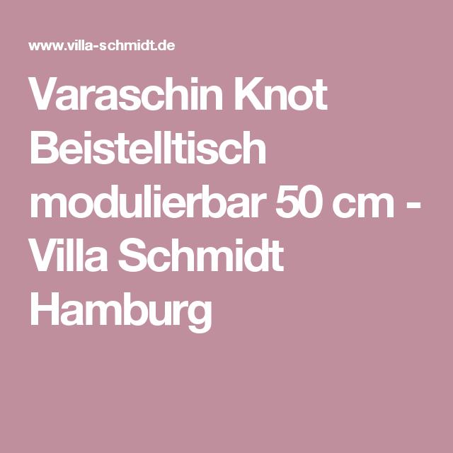 Varaschin Knot Beistelltisch Modulierbar 50 Cm Beistelltisch Schmidt Hamburg