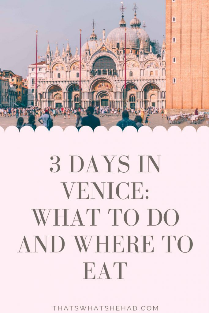 Photo of How to spend 3 Days in Venice: What to Do and Where to Eat   That's What She H…