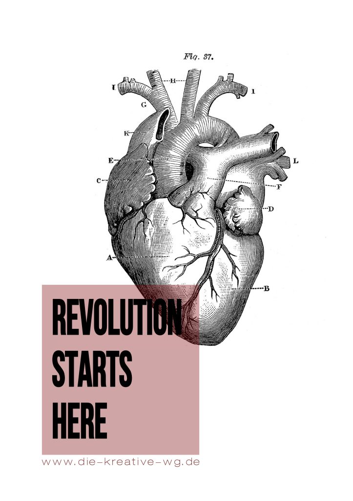 Revolution starts here in the heart