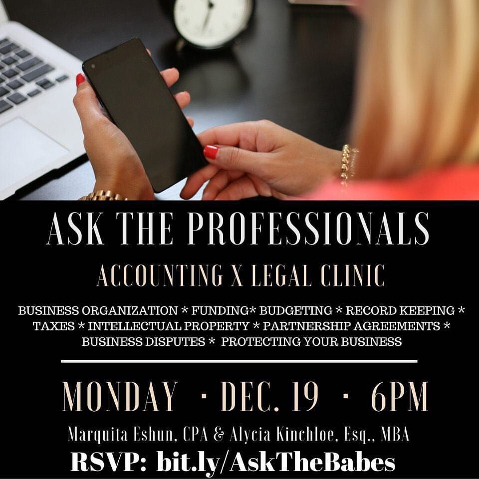 The Business Babes Accounting & Legal Clinic will be held on Monday, December 19, 2016 at 6:00PM in Philadelphia, PA. This informative event will dive into business organization, budgeting, preparing for tax season, funding, and so much more. Alycia Kinchloe, Esq., MBA, Founder of Kinchloe Law, LLC, and Marquita Eshun, CPA, CEO at Araba & Associates Tax Consulting, LLC, will be the featured guest speakers. Tickets are currently on sale! Get your tickets today!