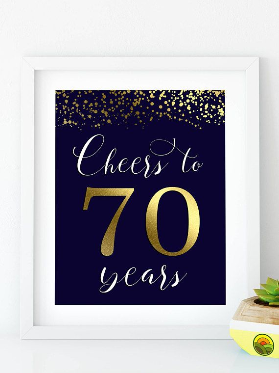 Instant Download Cheers To 70 Years Printable 70th