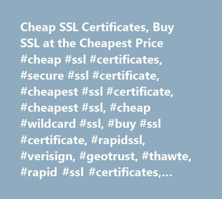 Cheap Ssl Certificates Buy Ssl At The Cheapest Price Cheap Ssl