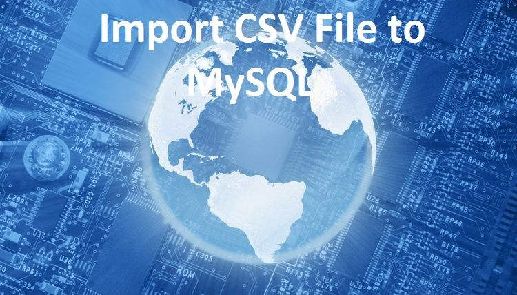 Php import csv file to mysql java filing