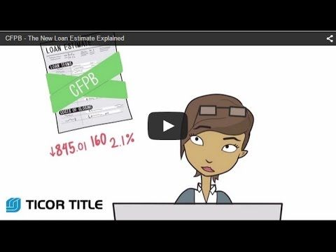 Cfpb  The New Loan Estimate Explained  Youtube  Trid Tips